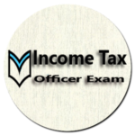 Income Tax Officer Exam