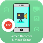 Screen Recorder & Video Editor :- No Root