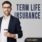 TERM LIFE INSURANCE - Guide