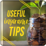 Insurance Tips and Guide